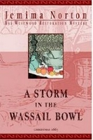 Book 2: A Storm in the Wassail Bowl